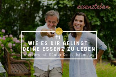 Essenzleben Podcast mit Günter Kerschbaummayr