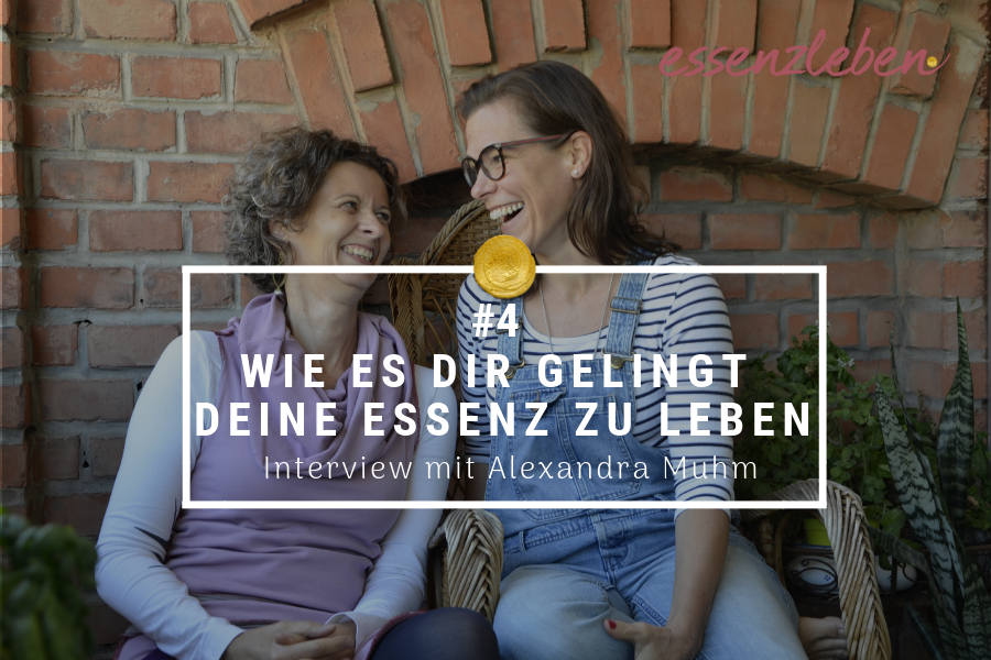 Essenzleben Podcast Alexandra Muhm