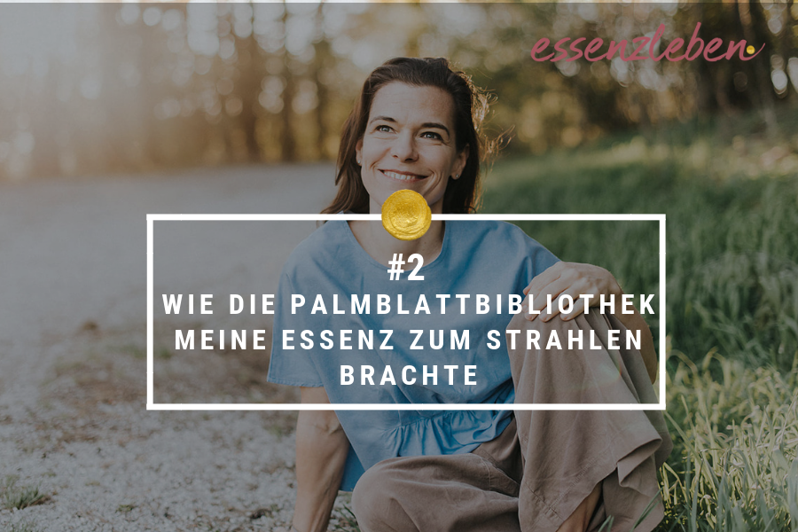 Essenzleben Podcast Palmblattbibliothek