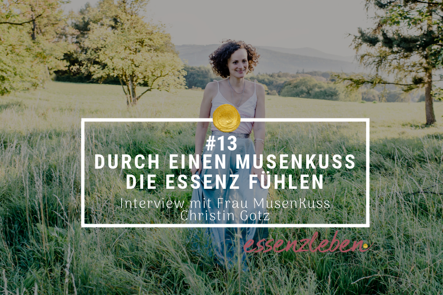 essenzleben podcast MusenKuss